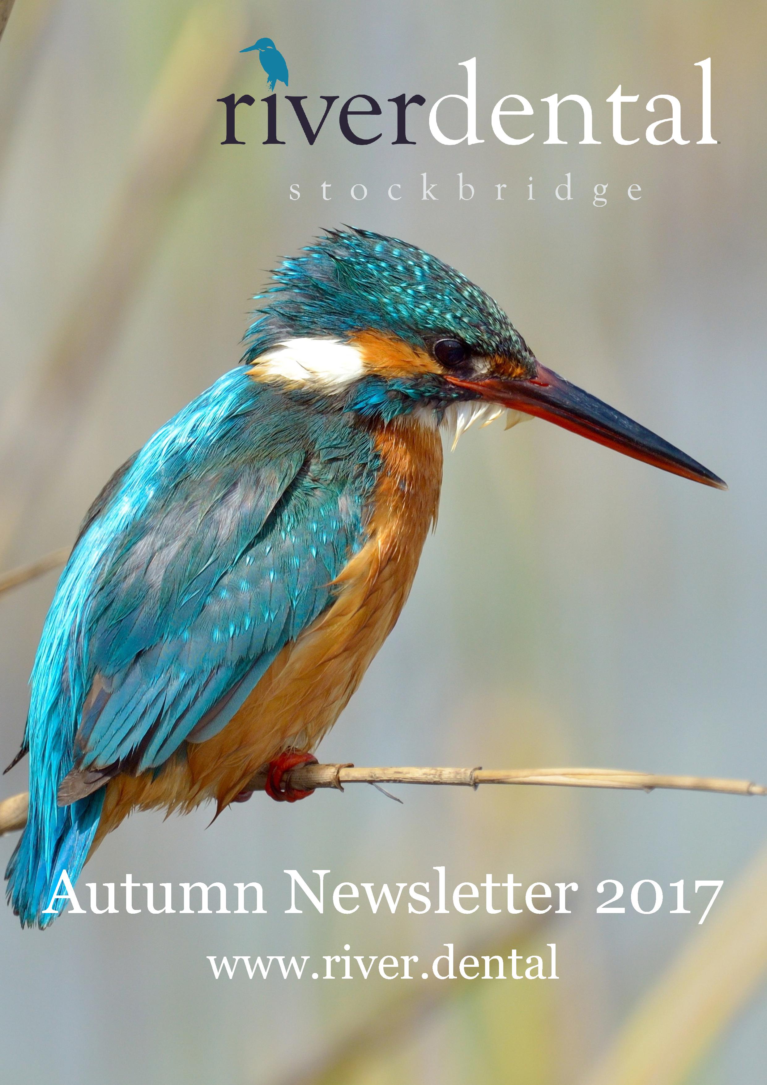 River Dental Newsletter Autumn 2017